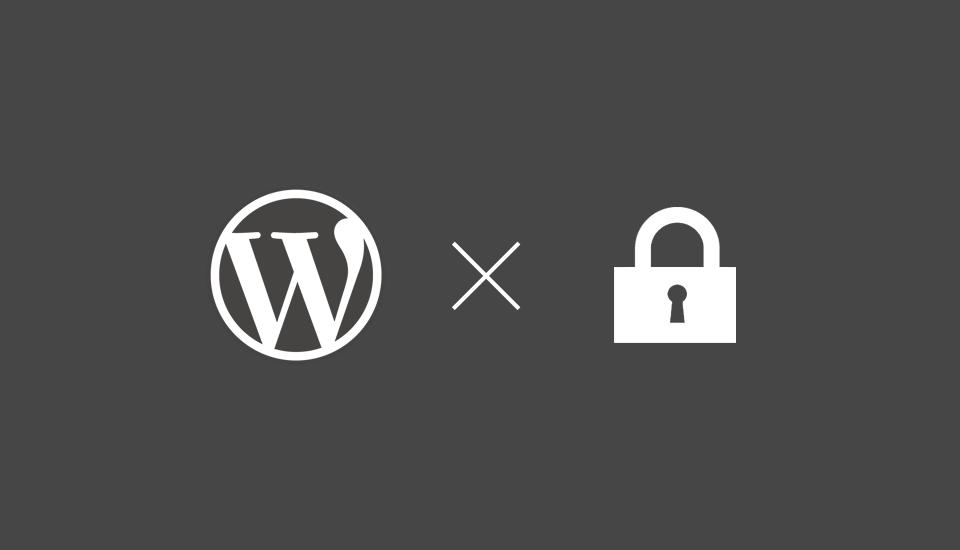 WordPressの内部のセキュリティを高めるアカウント(ユーザー)権限の管理